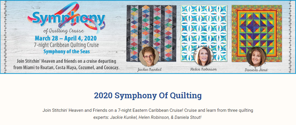 https://stitchinheaven.com/blogs/cruises/2020-symphony-of-quilting